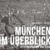 München im Überblick