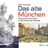 Das alte München